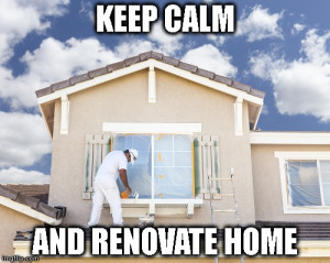How to Keep Calm While Having Your Home Renovated